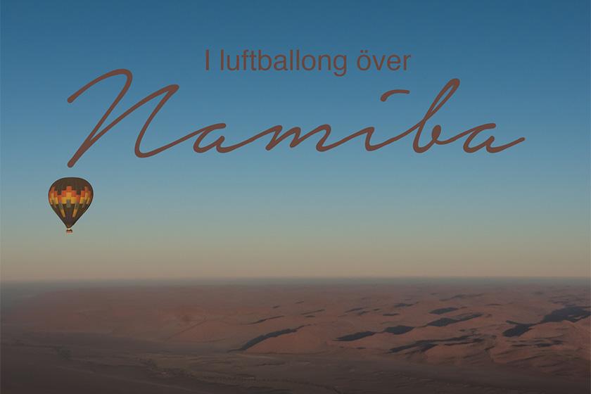 Luftballong i Namibia