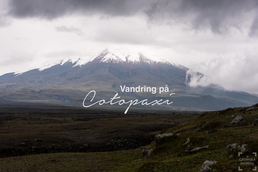 Vandring på Cotopaxi, Hiking Cotopaxi
