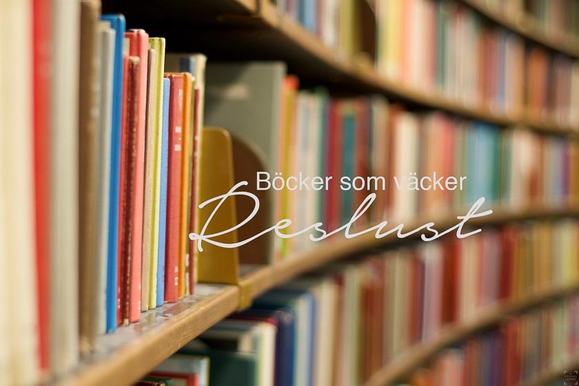 Böcker som väcker reslust