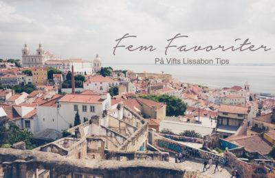 Lissabon tips, weekend i Lissabon
