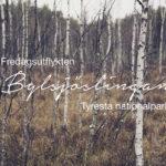 Bylsjöleden, Tyresta nationalpark, vandring