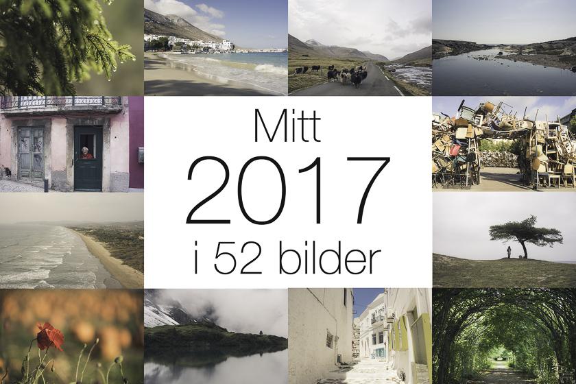Mitt 2017 i 52 bilder