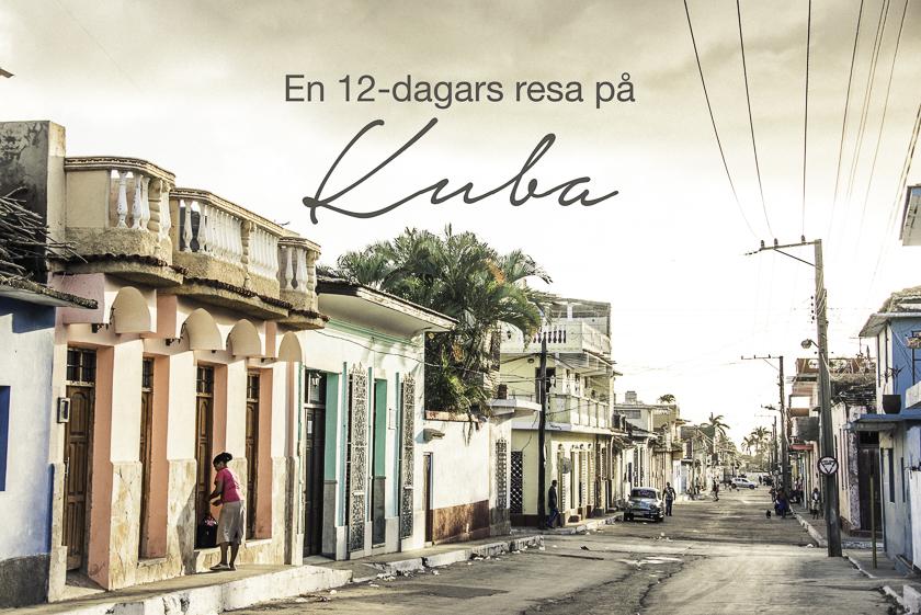 Resa till Kuba, en reseblogg om Kuba